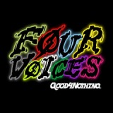 Four Voices Lyrics Good 4 Nothing