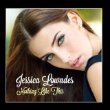 Nothing Like This (EP) Lyrics Jessica Lowndes