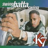 Swing Batta Swing Lyrics K7