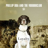 Loyalty Lyrics Phillip Boa & The Voodooclub