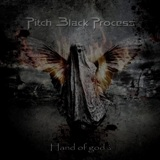 Hand of God? Lyrics Pitch Black Process