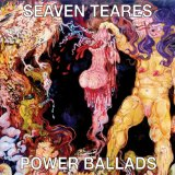 Power Ballads Lyrics Seaven Teares