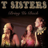 Bring Us Back (EP) Lyrics T Sisters