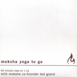 Moksha Yoga To Go Lyrics Ted Grand