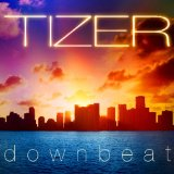 Downbeat Lyrics Tizer