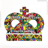 Paper Empire Lyrics Better Than Ezra