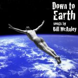 Down to Earth Lyrics Bill McAuley