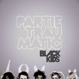 Partie Traumatic Lyrics Black Kids