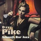 Smooth Bar Jazz Lyrics Dave Pike