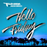 Hello Friday (Single) Lyrics Flo Rida