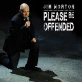Please Be Offended Lyrics Jim Norton