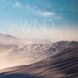 Wind Sand Stars Lyrics Matt Alber