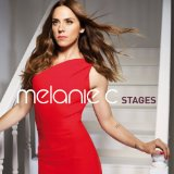 Stages Lyrics Melanie C