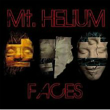 Faces Lyrics Mt. Helium