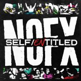 Self Entitled Lyrics NOFX