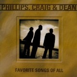 favorite songs of all Lyrics Phillips Craig And Dean