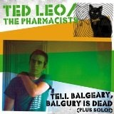 Tell Balgeary, Balgury Is Dead (EP) Lyrics Ted Leo And The Pharmacists