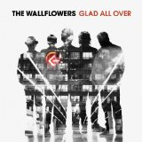 Glad All Over Lyrics The Wallflowers