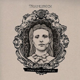 If There's Light, It Will Find You (EP) Lyrics Trainwreck