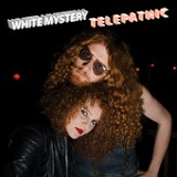 Telepathic Lyrics White Mystery
