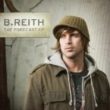 The Forecast Lyrics B. Reith