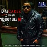 Nobody Like Me Lyrics Carez