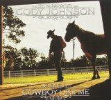 Cowboy Like Me Lyrics Cody Johnson