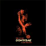 DOWNtime Lyrics Don Cerino