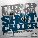 Shot Caller (Single) Lyrics French Montana