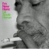 I'm New Here Lyrics Heron Gil Scott