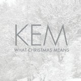 What Christmas Means Lyrics Kem