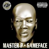 Gameface Lyrics MASTER P