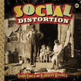 Hard Times And Nursery Rhymes Lyrics Social Distortion