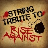 Rise Against String Tribute Lyrics String Tribute Players