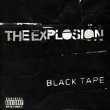 Black Tape Lyrics The Explosion