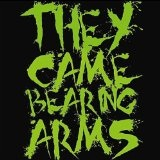 They Came Bearing Arms Lyrics They Came Bearing Arms