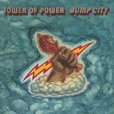 East Bay Grease/Bump City Lyrics Tower Of Power