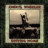 Driving Home Lyrics Wheeler Cheryl