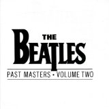 Past Masters - Volume Two Lyrics Beatles, The