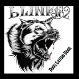 Dogs Eating Dogs (EP) Lyrics Blink 182