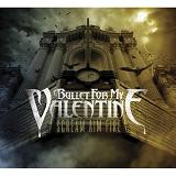 Scream Aim Fire Lyrics Bullet for My Valentine