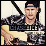 Country As Me Lyrics Chase Rice