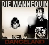 Danceland Lyrics Die Mannequin