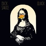 Miscellaneous Lyrics Duck Sauce