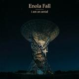 I Am an Aerial (EP) Lyrics Enola Fall