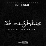 56 Nights (Mixtape) Lyrics Future & DJ Esco