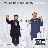 White People Lyrics Handsome Boy Modeling School