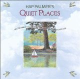 Quiet Places Lyrics Hap Palmer