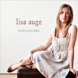 In Its Own Time Lyrics Lisa Auge