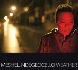 Weather Lyrics Meshell Ndegeocello
